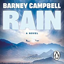 Rain (       UNABRIDGED) by Barney Campbell Narrated by Mark Meadows
