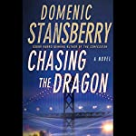 Chasing the Dragon: A North Beach Mystery | Domenic Stansberry