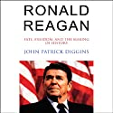 Ronald Reagan Audiobook by John Patrick Diggins Narrated by Ray Porter
