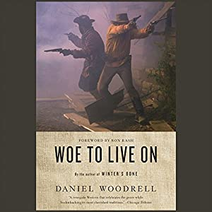 Woe to Live On Audiobook