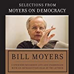 Moyers on Democracy | Bill Moyers