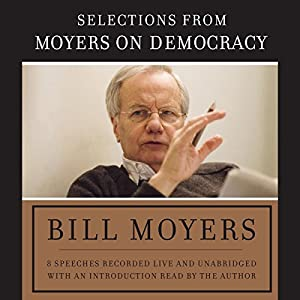 Moyers on Democracy Speech