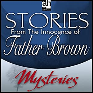Stories from 'The Innocence of Father Brown' Hörbuch