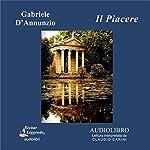 Il Piacere (The Pleasure) | Gabriele D'Annunzio