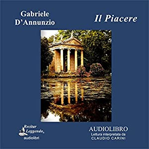 Il Piacere (The Pleasure) Audiobook