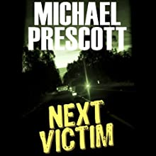 Next Victim (       UNABRIDGED) by Michael Prescott Narrated by Suehyla El Attar