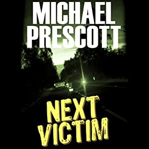 Next Victim | [Michael Prescott]