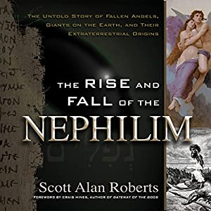 The Rise and Fall of the Nephilim Audiobook