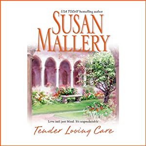 Tender Loving Care | [Susan Mallery]