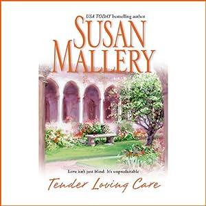 Tender Loving Care | [Susan Mallery]