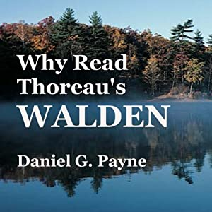 Why Read Thoreau's 'Walden'? Audiobook