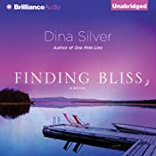 Finding Bliss | [Dina Silver]
