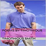 Poems by Timothious | Timothious Smith