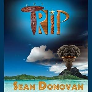The Trip | [Sean Donovan]