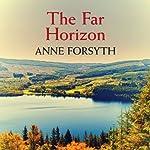 The Far Horizon | Anne Forsyth