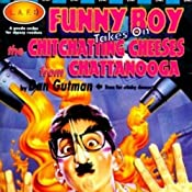 Funny Boy Takes on the Chit-Chatting Cheeses from Chattanooga | Dan Gutman