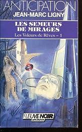 Les  Semeurs de mirages