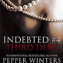 Third Debt: Indebted, Book 4 | Livre audio Auteur(s) : Pepper Winters Narrateur(s) : Kylie C. Stewart, Will M. Watt