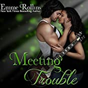 Meeting Trouble | [Emme Rollins]