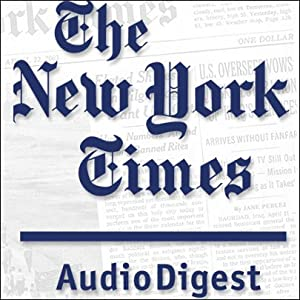 The New York Times Audio Digest, October 25, 2010 Newspaper / Magazine