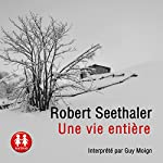 Une vie entière | Robert Seethaler