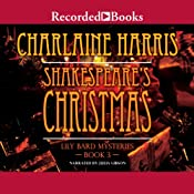 Shakespeare's Christmas: The Lily Bard Mysteries, Book 3 | [Charlaine Harris]