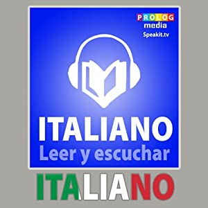 Italiano - Libro de frases [Italian - Phrasebook]: Leer y escuchar [Read and listen] | [PROLOG Editorial]
