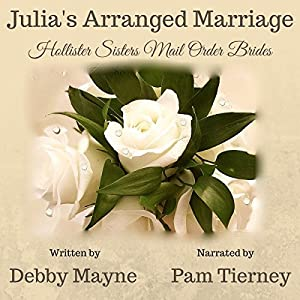 Julia's Arranged Marriage Audiobook