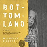 Bottomland | Michelle Hoover