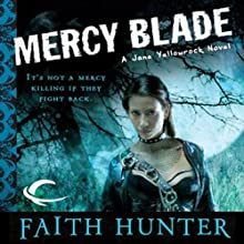 Mercy Blade: Jane Yellowrock, Book 3 (       UNABRIDGED) by Faith Hunter Narrated by Khristine Hvam