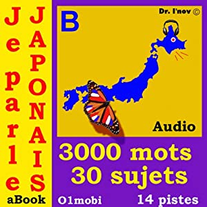Je parle Japonais (avec Mozart) - Volume Basic: Japanese for French Speakers | [01mobi.com]