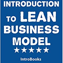 Introduction to Lean Business Model Audiobook by  IntroBooks Narrated by Saethon Williams