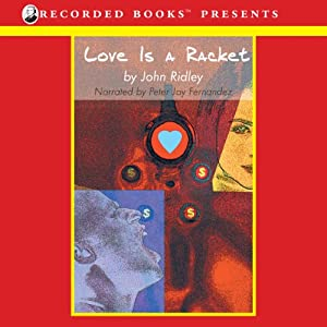 Love Is a Racket Audiobook