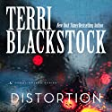Distortion: Moonlighters, Book 2 (       UNABRIDGED) by Terri Blackstock Narrated by Nan Gurley