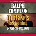 Outlaw's Reckoning Audiobook by Ralph Compton Narrated by James Jenner
