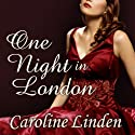 One Night in London: The Truth About the Duke, Book 1 (       UNABRIDGED) by Caroline Linden Narrated by Gildart Jackson