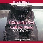 I Heard the Owl Call My Name   Margaret Craven
