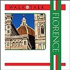 Walk and Talk Florence Hörbuch von Anne Holler Gesprochen von: Maria Tucci