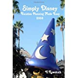 Simply Disney: Vacation Planning Made Easy 2008