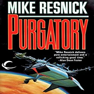 Purgatory: The Galactic Comedy, Book 2 | [Mike Resnick]