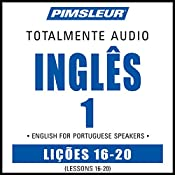 ESL Port (Braz) Phase 1, Unit 16-20: Learn to Speak and Understand English as a Second Language with Pimsleur Language Programs |  Pimsleur
