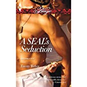 A SEAL's Seduction: Uniformly Hot! | [Tawny Weber]