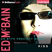 Kiss: 87th Precinct, Book 44 | Ed McBain