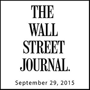 The Morning Read from The Wall Street Journal, September 29, 2015 Newspaper / Magazine