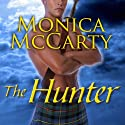 The Hunter: Highland Guard, Book 7 (       UNABRIDGED) by Monica McCarty Narrated by Antony Ferguson