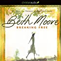 Breaking Free: Discover the Victory of Total Surrender (       UNABRIDGED) by Beth Moore Narrated by Susan Denaker