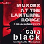 Murder at the Lanterne Rouge: An Aimee Leduc Investigation, Book 12 (       UNABRIDGED) by Cara Black Narrated by Rebecca Gibel