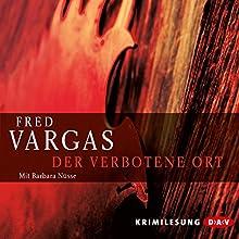 Der verbotene Ort (       gekürzt) von Fred Vargas Gesprochen von: Babara Nüsse