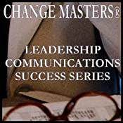 Getting a Team Unstuck: The Puzzle Project | [Change Masters Leadership Communications Success Series]