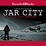 Jar City (       UNABRIDGED) by Arnaldur Indridason Narrated by George Guidall